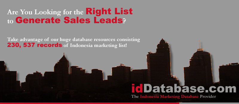 idDatabase.com provides up to 230, 537 records of indonesia business list, indonesia marketing database, indonesia sales lead database, indonesia direct marketing, indonesia corporate information